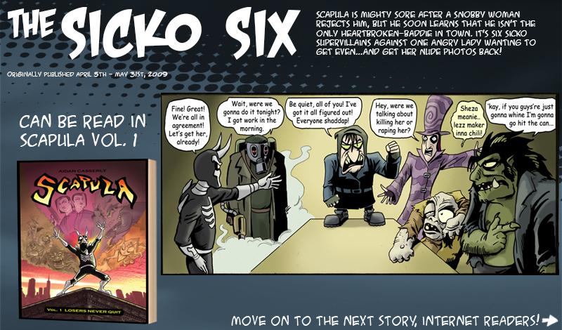 The SICKO SIX