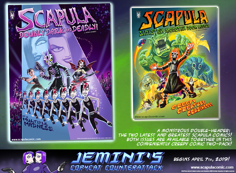 SCAPULA: DOUBLY DARK & DEADLY!