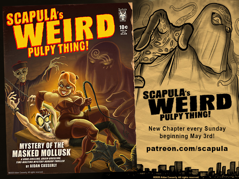 SCAPULA'S WEIRD PULPY THING is coming to Patreon!
