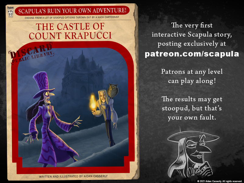Scapula's Ruin Your Own Adventure!: The Castle of Count Krapucci